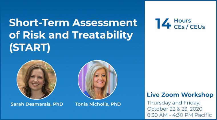 Workshop: Short-Term Assessment of Risk and Treatability (START)