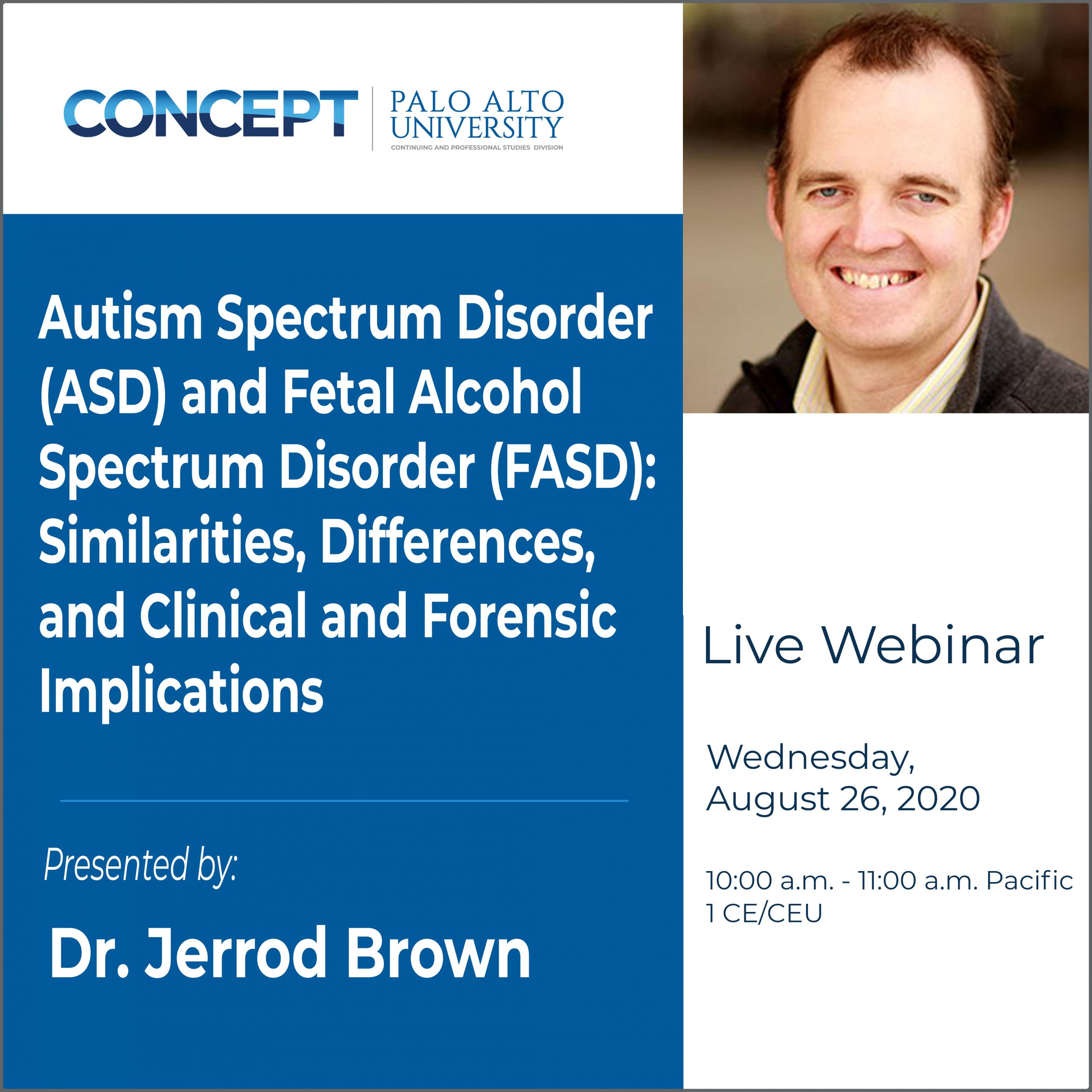 CONCEPT ASD and FASD Jerrod Brown