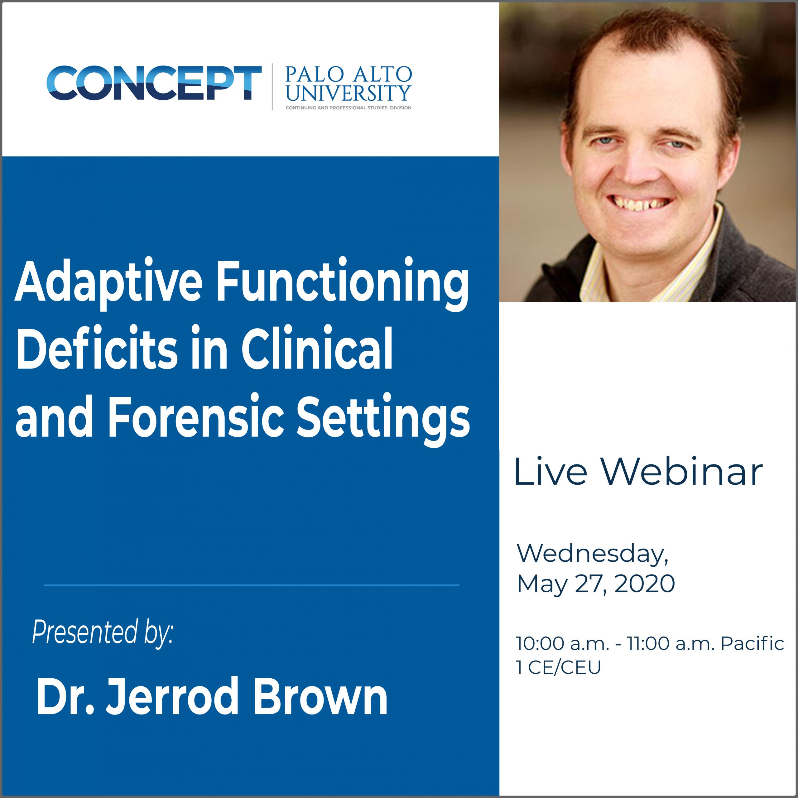 CONCEPT Adaptive Functioning Deficits in Clinical and Forensic Settings Jerrod Brown