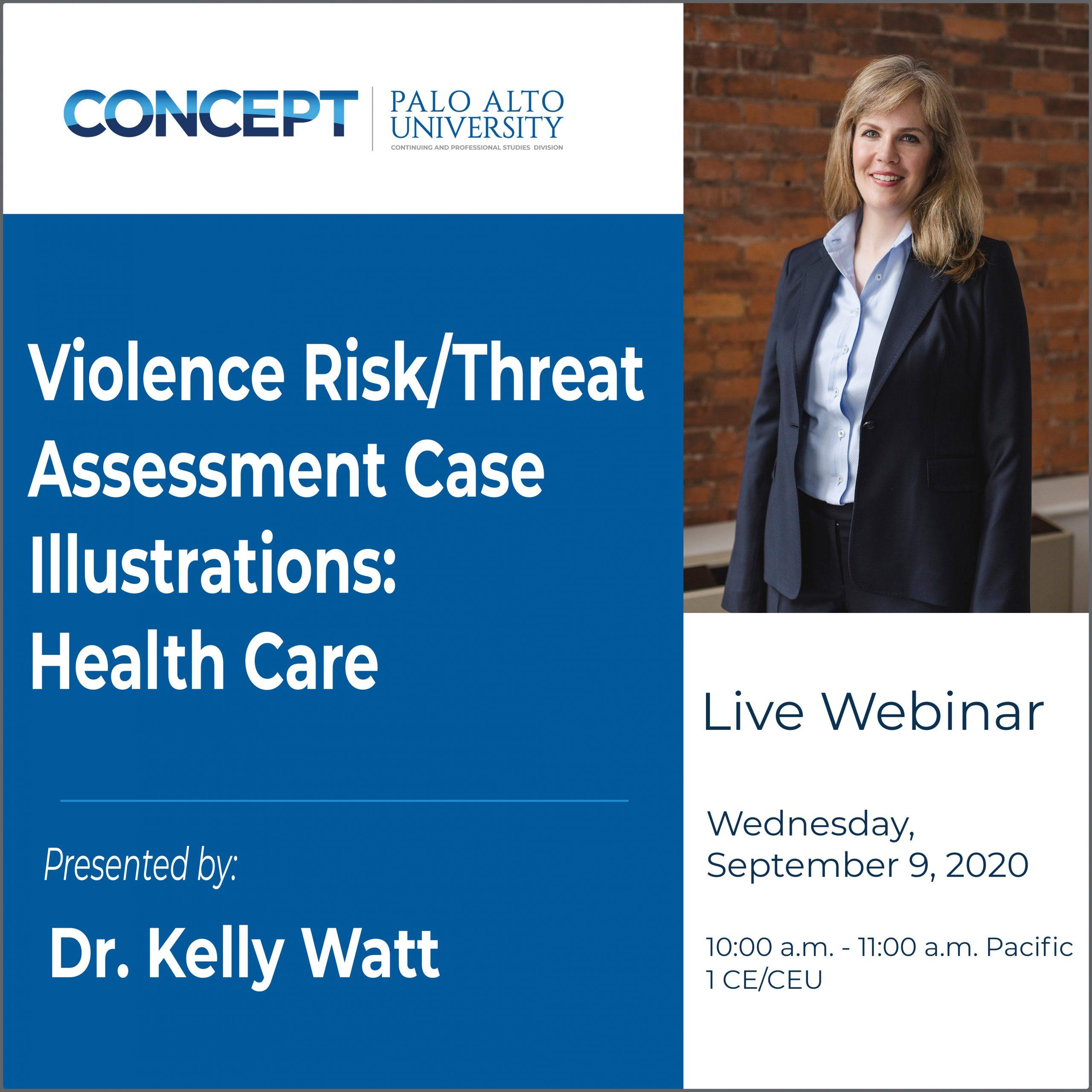 CONCEPT Violence Risk Assessment Dr Kelly Watt Sept 9 2020