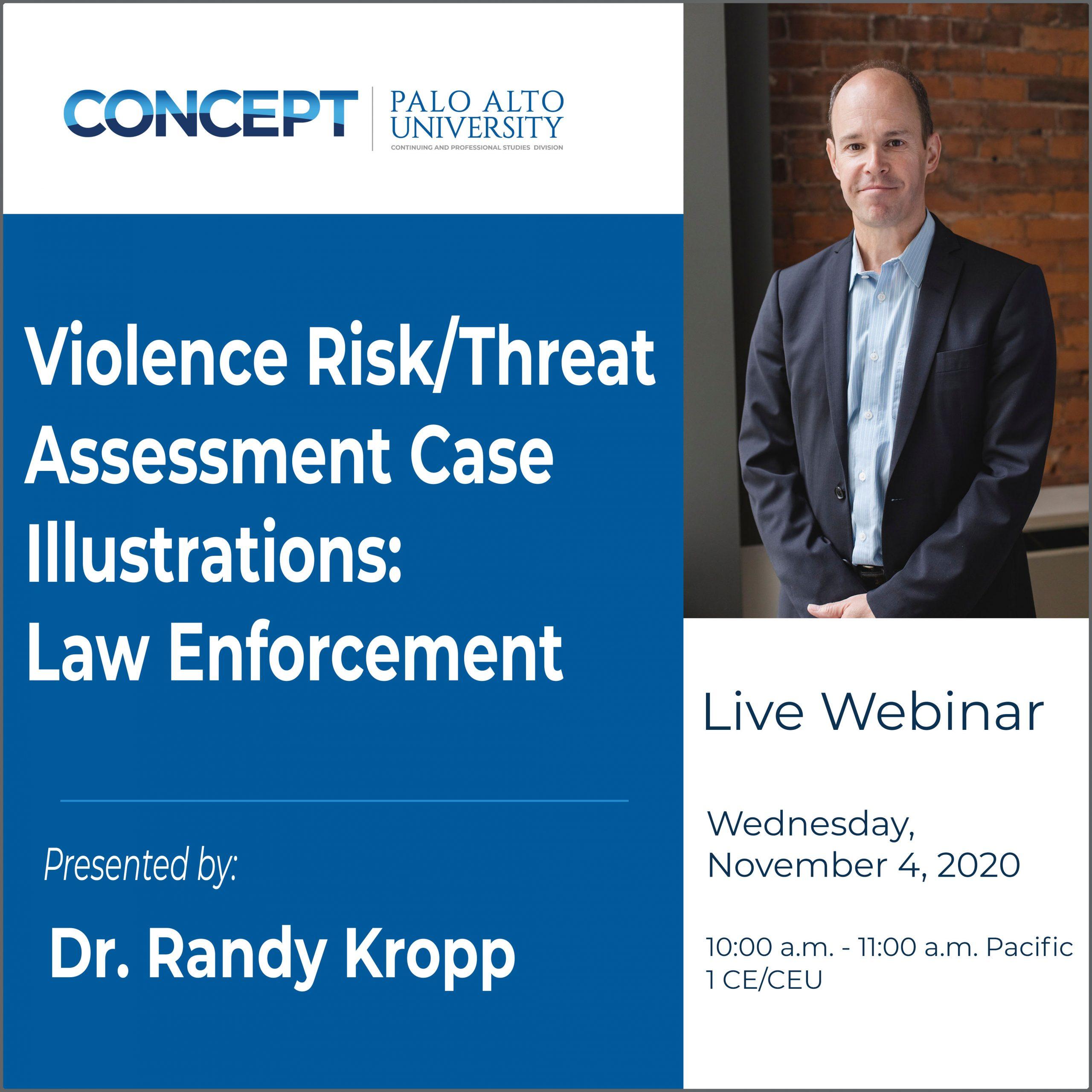 CONCEPT Violence Risk Threat Assessment Law Enforcement Randy Kropp Nov 4 2020