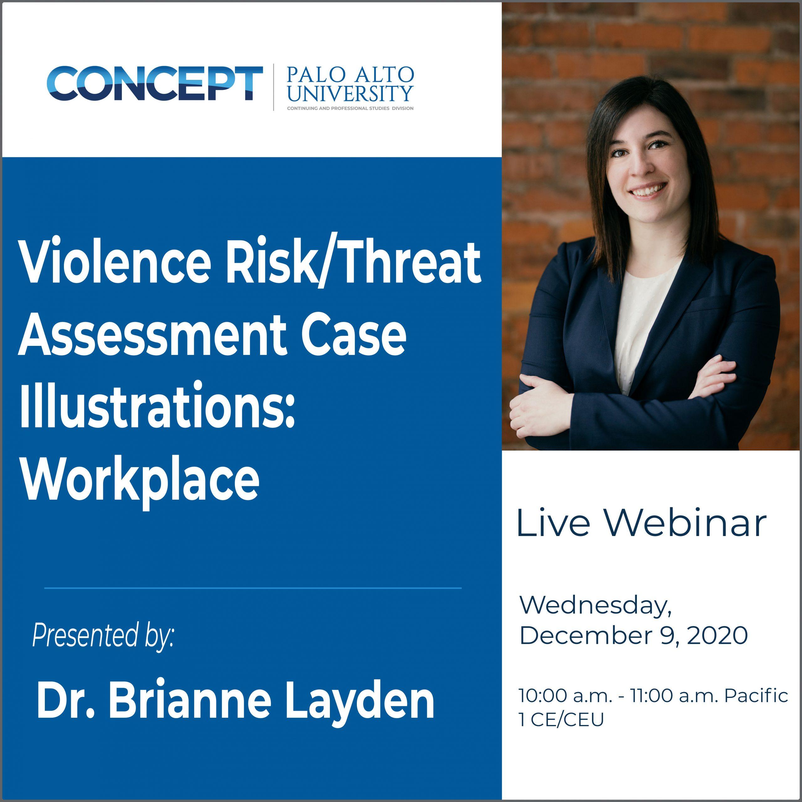 CONCEPT Violence Risk Threat Assessment Workplace Brianne Layden Dec 9 2020