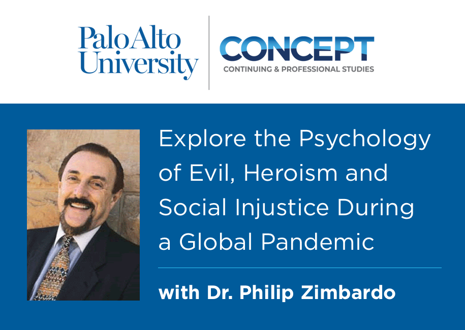 The Psychology of Evil, Heroism and Social Injustice During a Pandemic with Dr. Philip Zimbardo