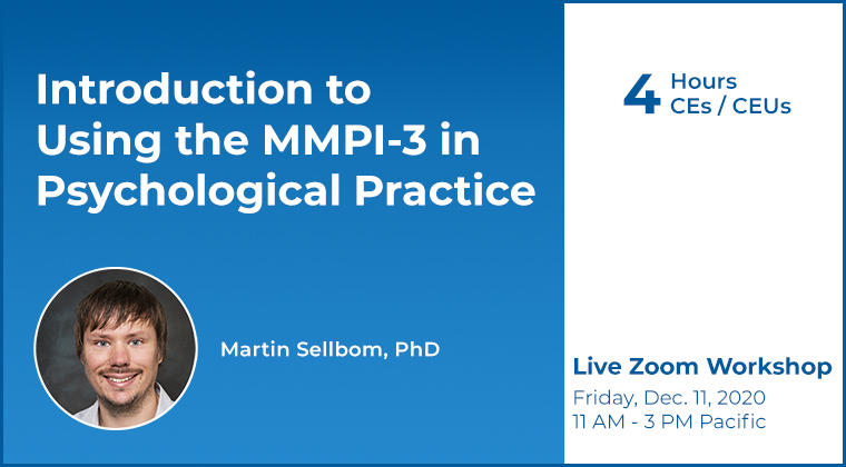 Martin Sellbom - Introduction to Using the MMPI-3 in Psychological Practice